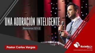 Embedded thumbnail for Una adoración inteligente - Carlos Vargas