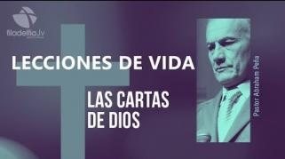 Embedded thumbnail for Cartas de Dios - Abraham Peña - Lecciones de vida