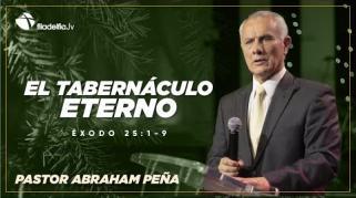 Embedded thumbnail for El tabernáculo eterno - Abraham Peña - Éxodo judío