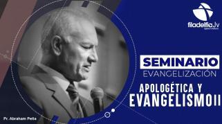 Embedded thumbnail for Apologética y Evangelismo II - Abraham Peña - Seminario evangelización