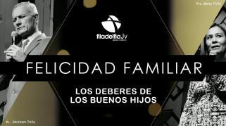 Embedded thumbnail for Los Deberes de los Buenos Hijos - Pastores Abraham y Betty Peña - La Felicidad Familiar