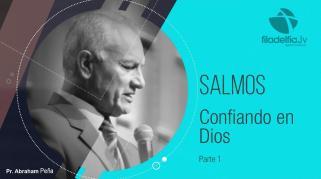 Embedded thumbnail for Confiando en Dios 1 -Abraham Peña - Salmos