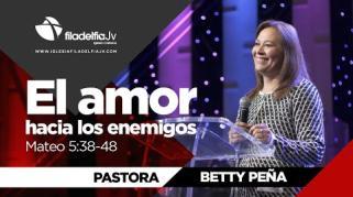 Embedded thumbnail for El amor hacia los enemigos - Betty Peña