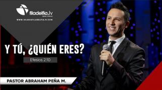 Embedded thumbnail for Y tú ¿quién eres? - Abraham Peña Jr.