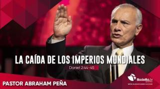 Embedded thumbnail for La caída de los imperios mundiales - Abraham Peña - Profecías apocalípticas