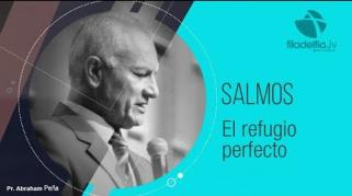 Embedded thumbnail for El refugio perfecto - Abraham Peña - Salmos
